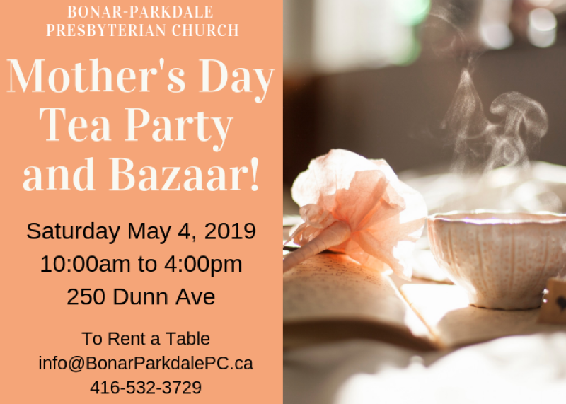 Mother's Day Tea Party and Bazaar – Bonar-Parkdale